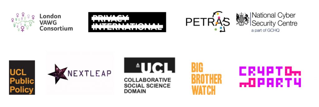 London VAWG Consortium, Privacy International, PETRAS, National Cyber Security Centre, UCL Public Policy, NextLeap, UCL Collaborative Social Science, Big Brother Watch, Crypto Party